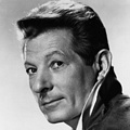Inspirational Quotations by Danny Kaye (American Actor)