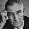 Inspirational Quotations by J. Robert Oppenheimer (American Physicist)
