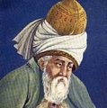 Inspirational Quotations by Jalal ad-Din Muhammad Rumi (Persian Muslim Mystic)