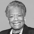 Inspirational Quotations by Maya Angelou (American Poet)