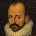 Inspirational Quotations by Michel de Montaigne (French Philosopher)