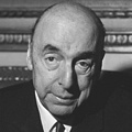 Inspirational Quotations by Pablo Neruda (Chilean Poet)
