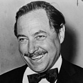 Inspirational Quotations by Tennessee Williams (American Playwright)